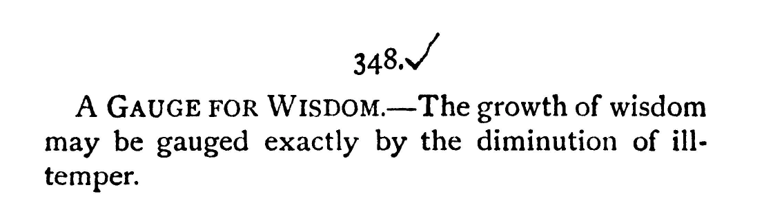 """Screenshot of another English translation of Nietzsche's quote that reads """"The growth of wisdom may be gauged exactly by the diminution of ill-temper"""""""