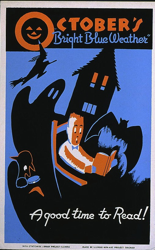 """WPA Posters: """"October's 'bright blue weather' : A good time to read!"""""""