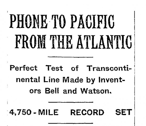 """Phone to Pacific From the Atlantic"" The New York Times, January 26th, 1915"