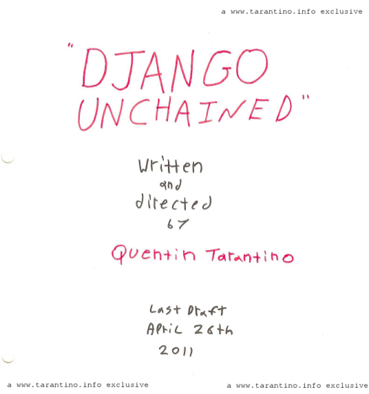 "Alleged photo of the script cover page for Quentin Tarantino latest movie ""Django Unchained"""
