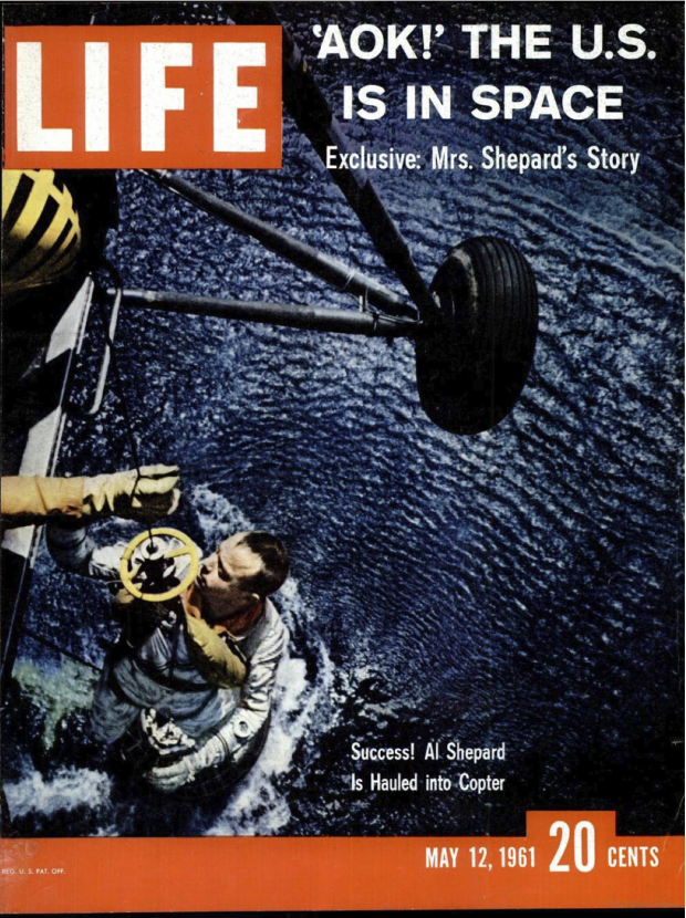 "Cover for LIFE magazine ""'AOK!' THE U.S. IS IN SPACE"", May 12, 1961."