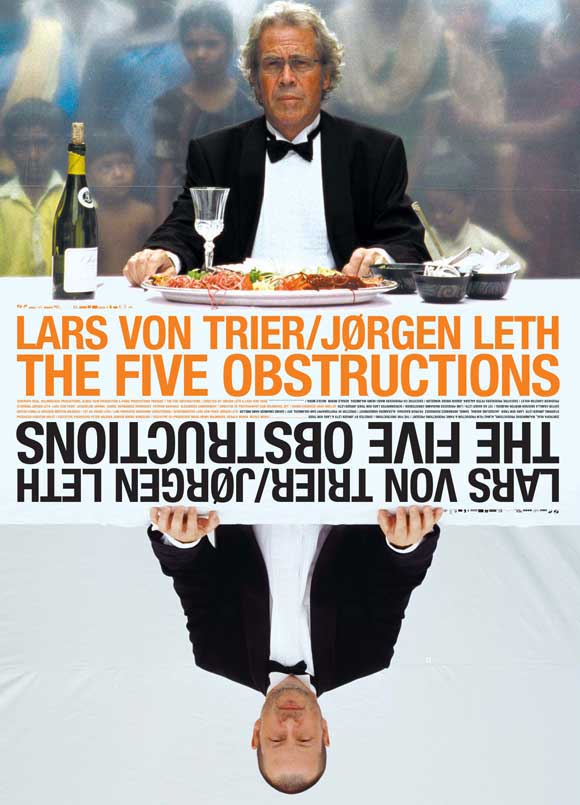"""Movie poster for """"The Five Obstructions"""" by Lars von Trier, 2003"""