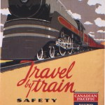 "Posters of the Canadian Pacific: ""Travel by train"" by Norman Fraser, 1937"