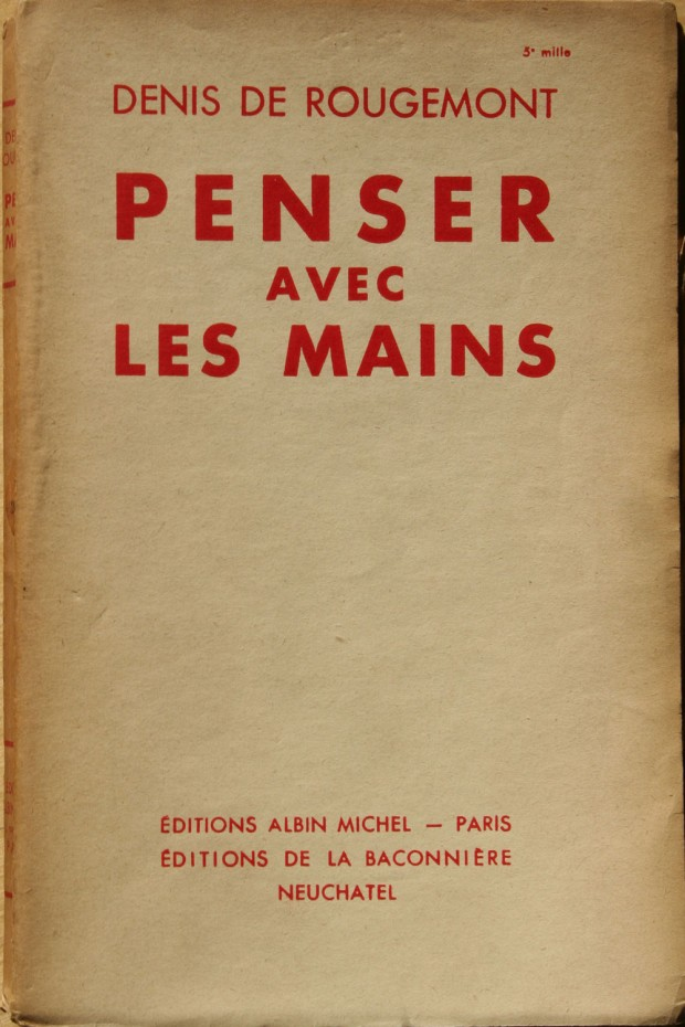 Cover for the first edition of Denis de Rougemont's book 'Penser avec les mains' (Albin Michel, 1936)