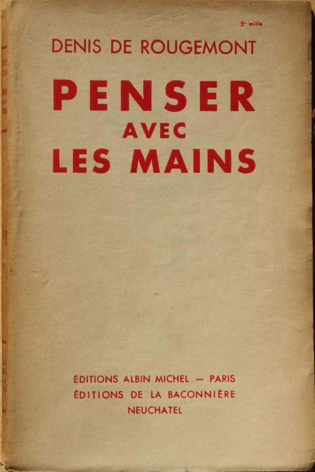 Cover for the first edition of Denis de Rougemont's book 'Penser avec les mains' (Albin Michel, 1936)