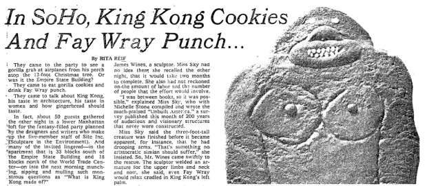 "King Kong cookie designed by James Wines's daughter Susan (Age 10). From The New York Times: ""In SoHo, King Kong Cookies And Fay Wray Punch…"" by Rita Reif, Dec. 30, 1976"