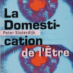 Front cover for the first French edition of 'La domestication de l'être' by Peter Sloterdijk (Paris: Mille et une nuits, 2000)