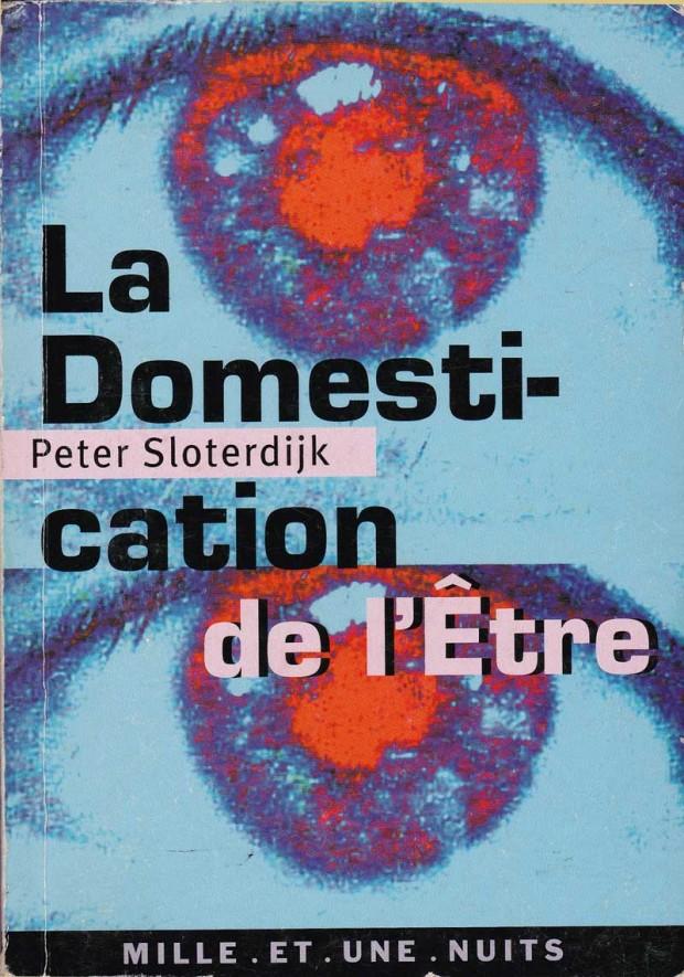 Front cover for the first French edition of 'La domestication de l'être' by Peter Sloterdijk (Paris: Mille et une nuits, 2000)