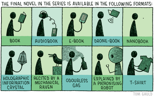 """""""... available in the following formats"""" by Tom Gauld, Nov. 15, 2014"""