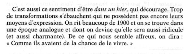 """""""Trop de transformations s'ébauchent..."""" an excerpt from Jean Cocteau's diary ('Le Passé défini. Journal, vol. III:1954', Paris: Gallimard, 1989, p. 299."""