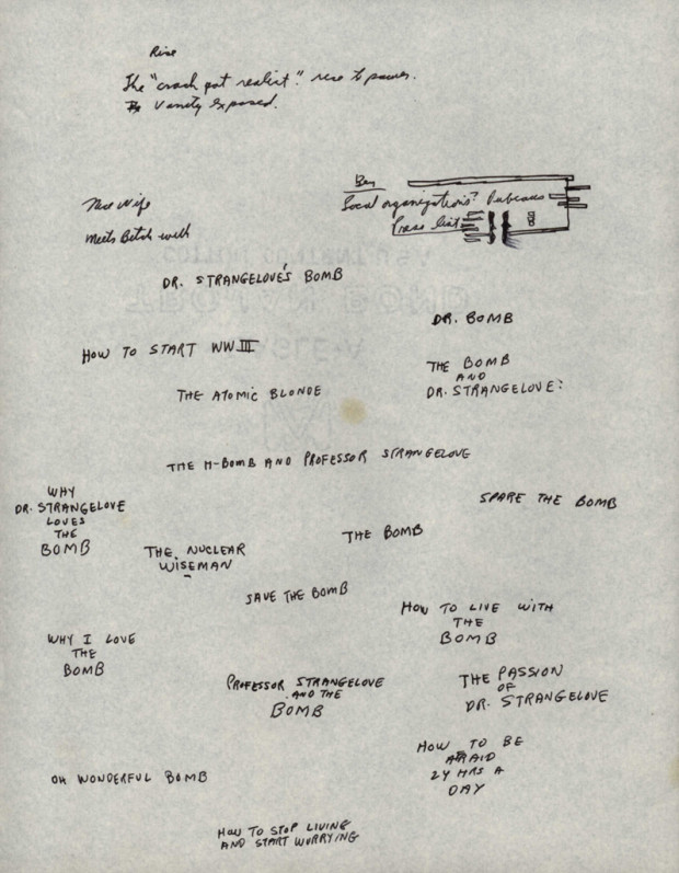 """""""Early brainstorming on titles and subtitles for Dr. Strangelove"""" (B)"""